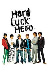 Search netflix Hard Luck Hero