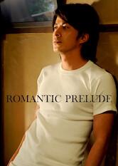 Search netflix Romantic Prelude